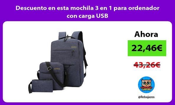 Descuento en esta mochila 3 en 1 para ordenador con carga USB