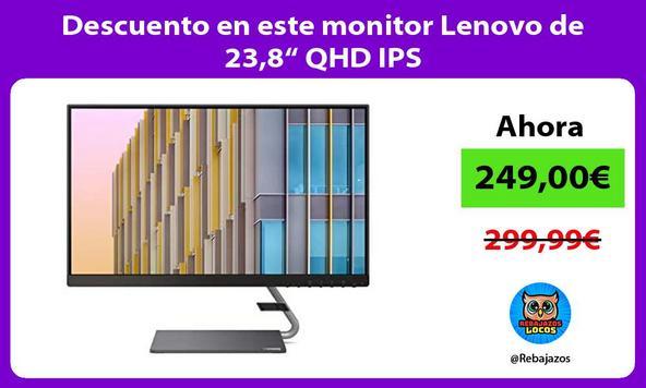 """Descuento en este monitor Lenovo de 23,8"""" QHD IPS"""