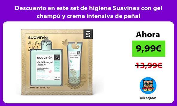 Descuento en este set de higiene Suavinex con gel champú y crema intensiva de pañal