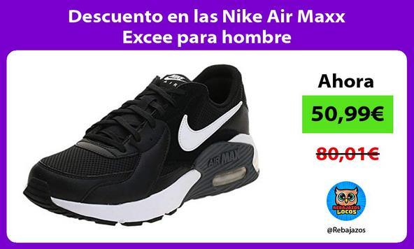 Descuento en las Nike Air Maxx Excee para hombre