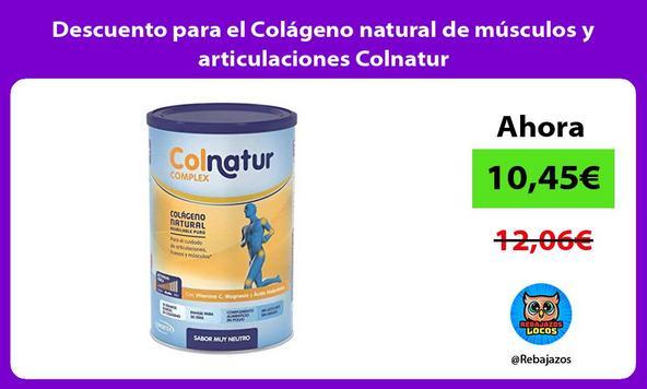 Descuento para el Colágeno natural de músculos y articulaciones Colnatur