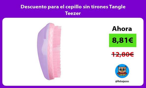 Descuento para el cepillo sin tirones Tangle Teezer