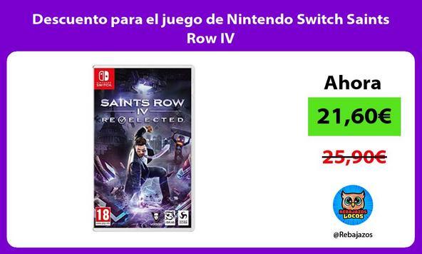 Descuento para el juego de Nintendo Switch Saints Row IV