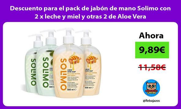 Descuento para el pack de jabón de mano Solimo con 2 x leche y miel y otras 2 de Aloe Vera