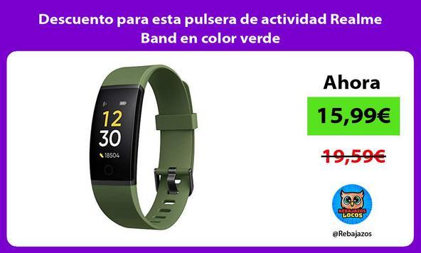 Descuento para esta pulsera de actividad Realme Band en color verde