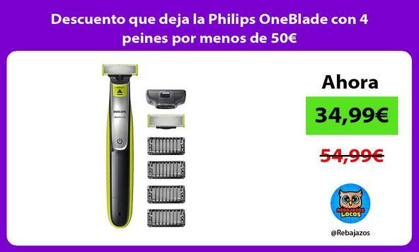 Descuento que deja la Philips OneBlade con 4 peines por menos de 50€