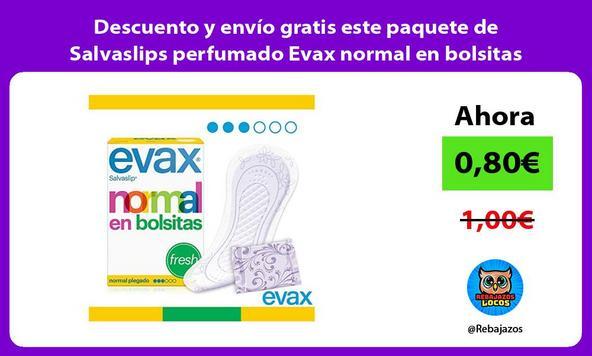 Descuento y envío gratis este paquete de Salvaslips perfumado Evax normal en bolsitas