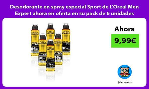 Desodorante en spray especial Sport de L'Oreal Men Expert ahora en oferta en su pack de 6 unidades
