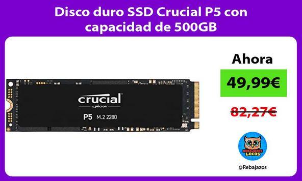 Disco duro SSD Crucial P5 con capacidad de 500GB