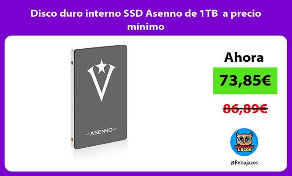 Disco duro interno SSD Asenno de 1TB a precio mínimo