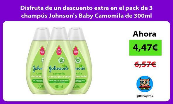 Disfruta de un descuento extra en el pack de 3 champús Johnson's Baby Camomila de 300ml