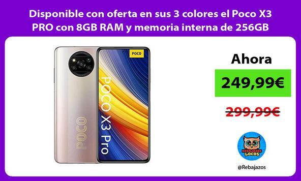 Disponible con oferta en sus 3 colores el Poco X3 PRO con 8GB RAM y memoria interna de 256GB/