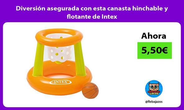 Diversión asegurada con esta canasta hinchable y flotante de Intex