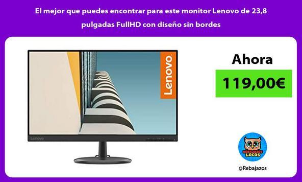 El mejor que puedes encontrar para este monitor Lenovo de 23,8 pulgadas FullHD con diseño sin bordes/