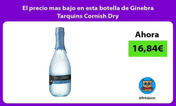 El precio mas bajo en esta botella de Ginebra Tarquins Cornish Dry