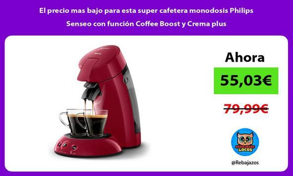 El precio mas bajo para esta super cafetera monodosis Philips Senseo con función Coffee Boost y Crema plus