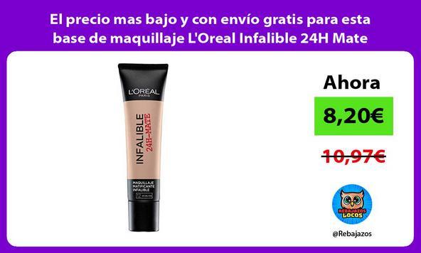 El precio mas bajo y con envío gratis para esta base de maquillaje L'Oreal Infalible 24H Mate