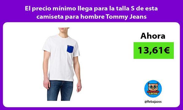 El precio mínimo llega para la talla S de esta camiseta para hombre Tommy Jeans