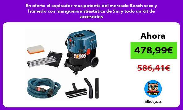 En oferta el aspirador mas potente del mercado Bosch seco y húmedo con manguera antiestática de 5m y todo un kit de accesorios