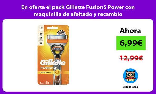 En oferta el pack Gillette Fusion5 Power con maquinilla de afeitado y recambio