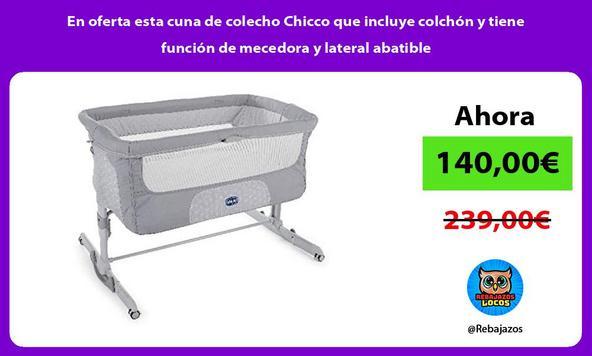 En oferta esta cuna de colecho Chicco que incluye colchón y tiene función de mecedora y lateral abatible