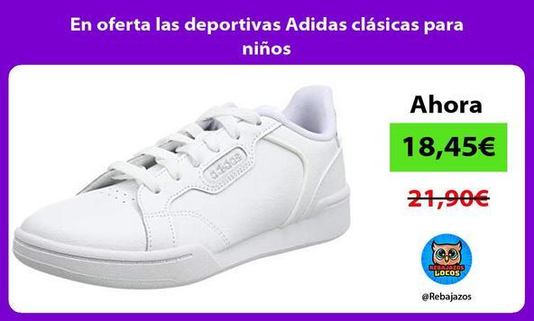 En oferta las deportivas Adidas clásicas para niños