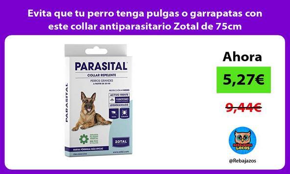 Evita que tu perro tenga pulgas o garrapatas con este collar antiparasitario Zotal de 75cm