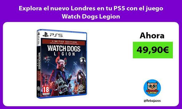 Explora el nuevo Londres en tu PS5 con el juego Watch Dogs Legion