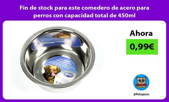 Fin de stock para este comedero de acero para perros con capacidad total de 450ml