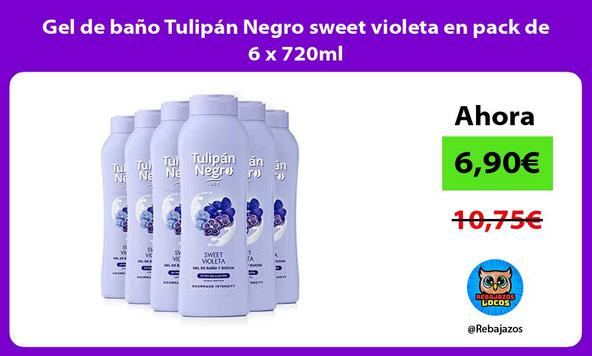 Gel de baño Tulipán Negro sweet violeta en pack de 6 x 720ml