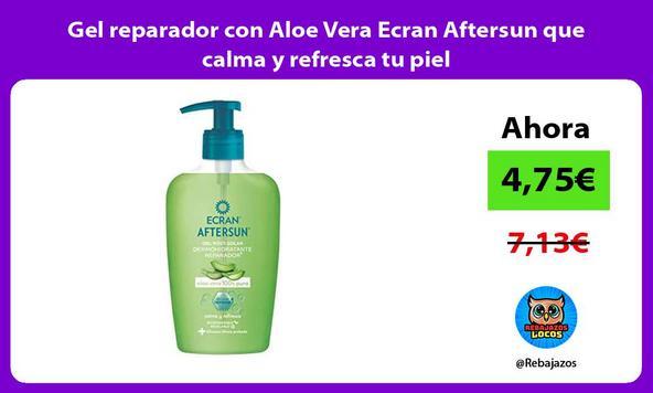 Gel reparador con Aloe Vera Ecran Aftersun que calma y refresca tu piel