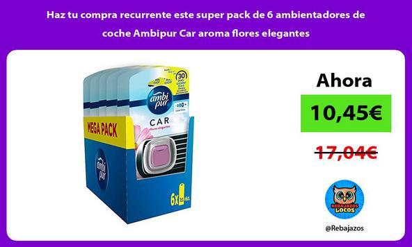 Haz tu compra recurrente este super pack de 6 ambientadores de coche Ambipur Car aroma flores elegantes