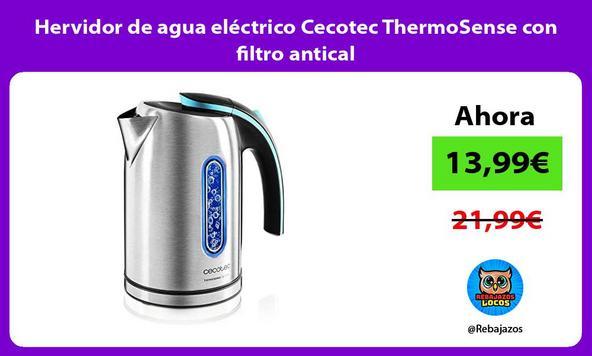 Hervidor de agua eléctrico Cecotec ThermoSense con filtro antical