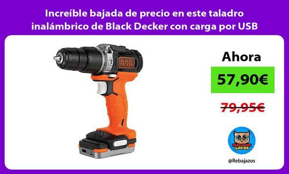 Increíble bajada de precio en este taladro inalámbrico de Black Decker con carga por USB