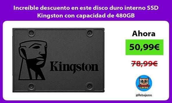 Increíble descuento en este disco duro interno SSD Kingston con capacidad de 480GB