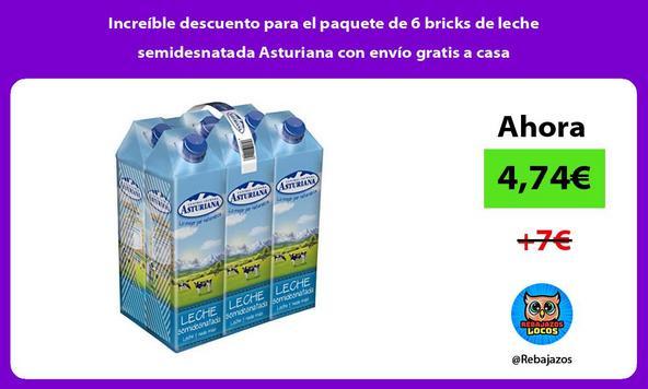 Increíble descuento para el paquete de 6 bricks de leche semidesnatada Asturiana con envío gratis a casa