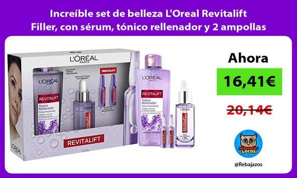 Increíble set de belleza L'Oreal Revitalift Filler, con sérum, tónico rellenador y 2 ampollas