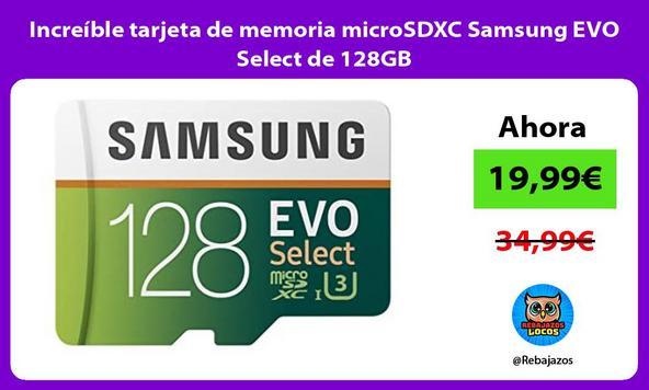 Increíble tarjeta de memoria microSDXC Samsung EVO Select de 128GB/