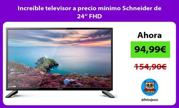 "Increíble televisor a precio mínimo Schneider de 24"" FHD"