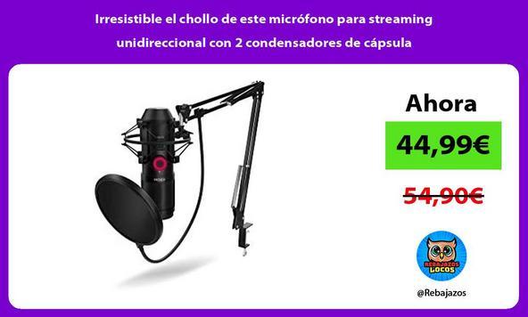 Irresistible el chollo de este micrófono para streaming unidireccional con 2 condensadores de cápsula