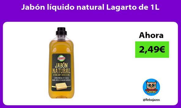Jabón líquido natural Lagarto de 1L