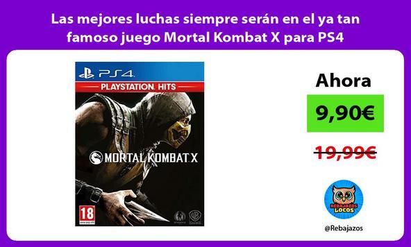 Las mejores luchas siempre serán en el ya tan famoso juego Mortal Kombat X para PS4