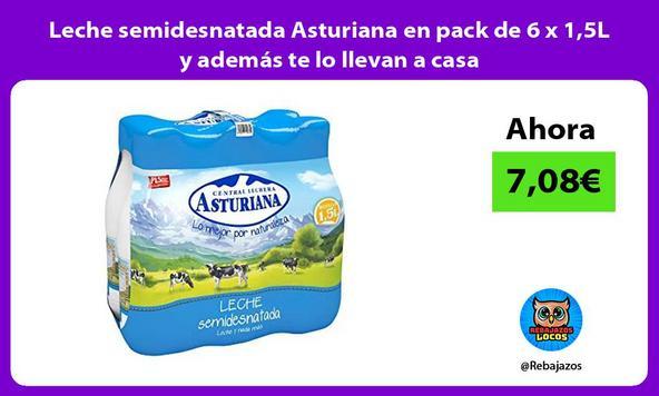 Leche semidesnatada Asturiana en pack de 6 x 1,5L y además te lo llevan a casa