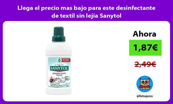 Llega el precio mas bajo para este desinfectante de textil sin lejía Sanytol