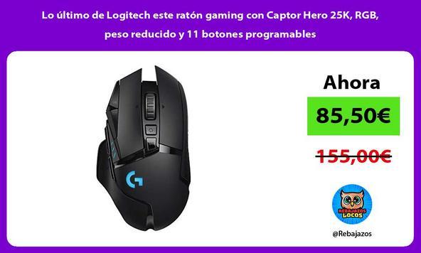 Lo último de Logitech este ratón gaming con Captor Hero 25K, RGB, peso reducido y 11 botones programables/