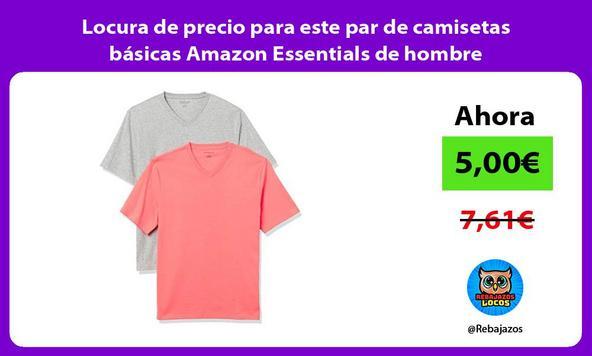 Locura de precio para este par de camisetas básicas Amazon Essentials de hombre