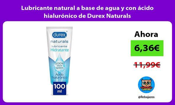 Lubricante natural a base de agua y con ácido hialurónico de Durex Naturals