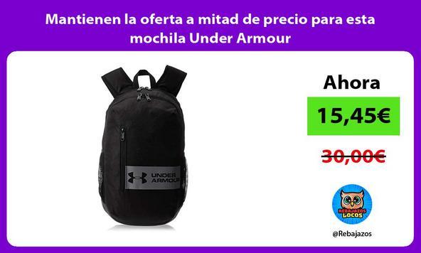 Mantienen la oferta a mitad de precio para esta mochila Under Armour