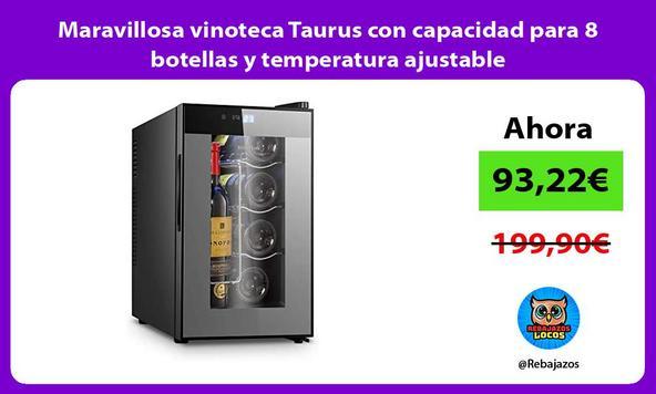 Maravillosa vinoteca Taurus con capacidad para 8 botellas y temperatura ajustable