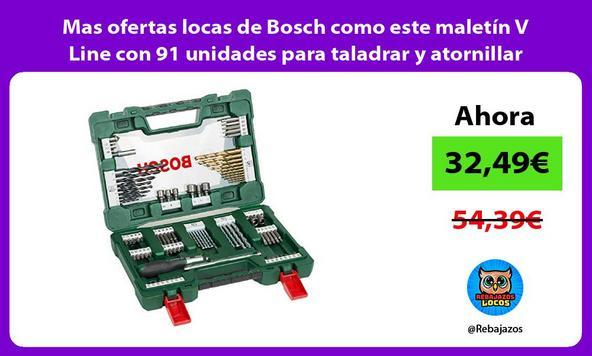 Mas ofertas locas de Bosch como este maletín V Line con 91 unidades para taladrar y atornillar